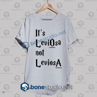 Harry Potter It's Leviosa Not Leviosa T Shirt
