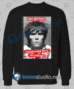 Ian Brown Unsaturated Quote Sweatshirt