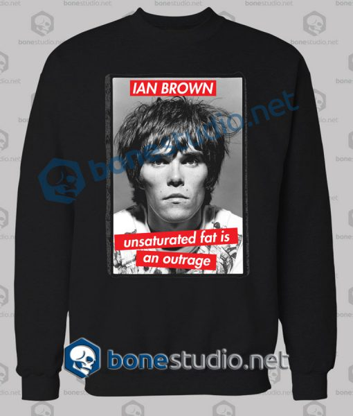 Ian Brown Unsaturated Quote Sweatshirt