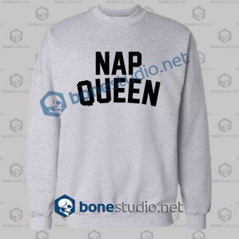 Nap Queen Quote Sweatshirt