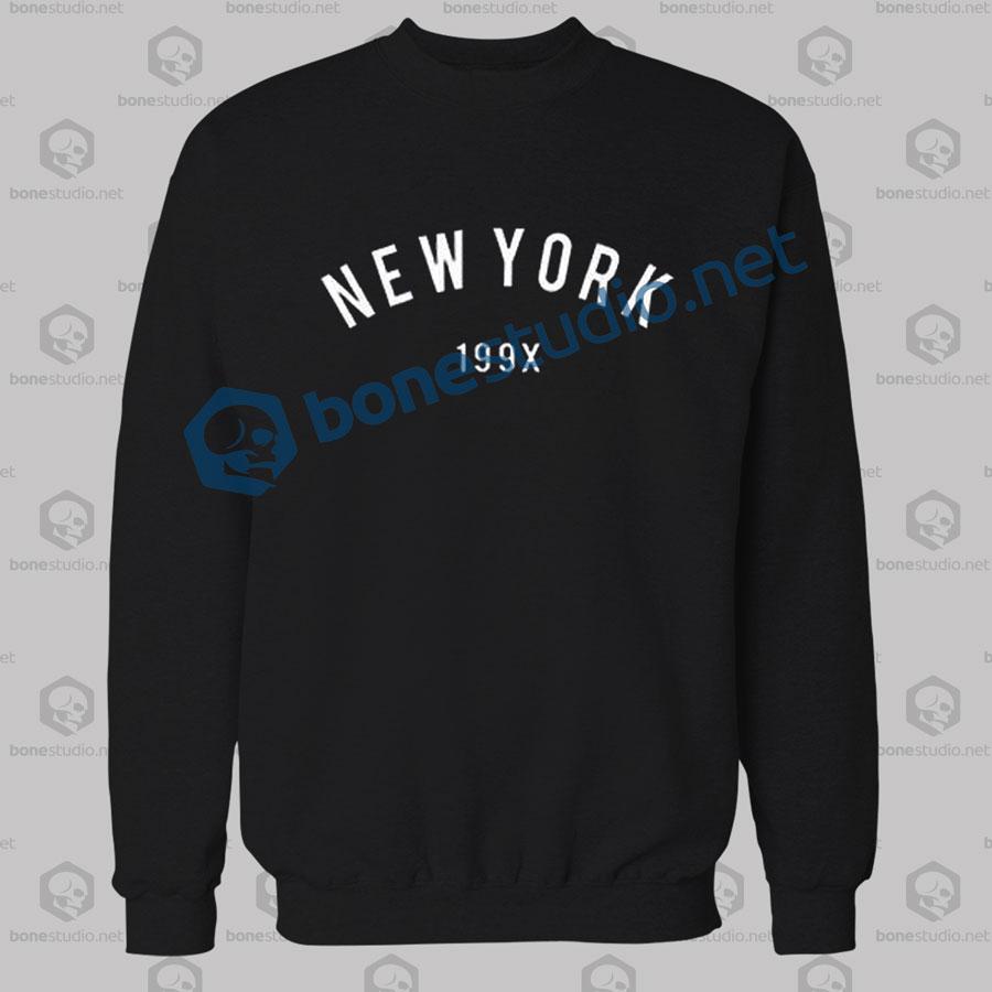 New York 199x Sweatshirt,New York 199x,New York,199X