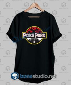 Pokemon Go Jurassic Park Funny T Shirt