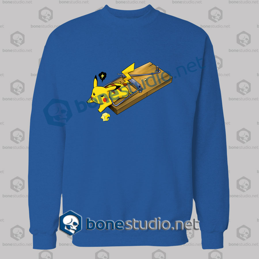 Pokemon Pikachu Mouse Trap Funny SweatShirt