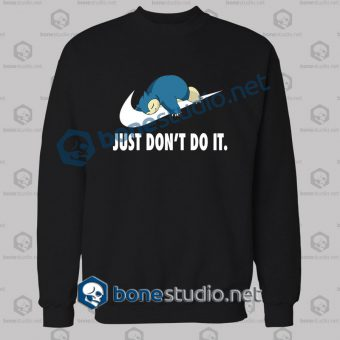 Pokemon Snorlax Just Don't Do It Funny Sweatshirt