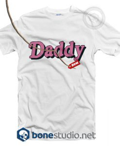 Daddy Funny T Shirt
