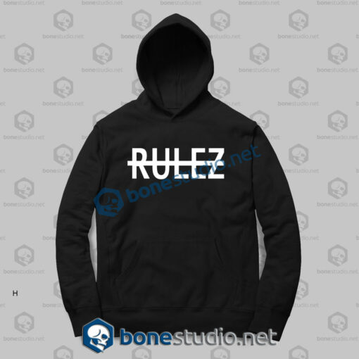 Rulez Quote Graphic Hoodies