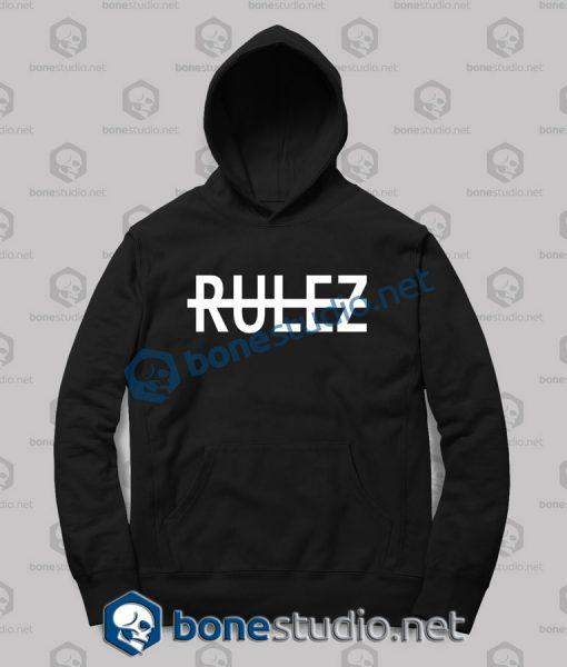 Rulez Quote Graphic Hoodies