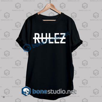 Rulez Quote Graphic T Shirt