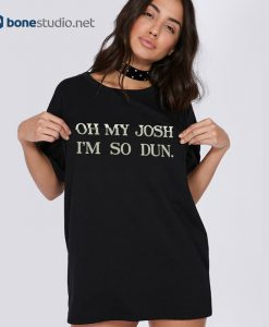 Twenty One Pilots Oh My Josh I'm So Dun Band T Shirt