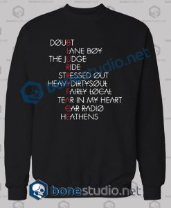 Twenty One Pilots Typography Quote Sweatshirt