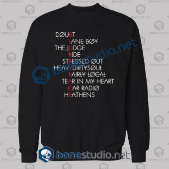Twenty One Pilots Typography Quote Sweatshirt