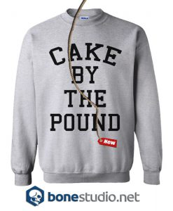 Cake By The Pound Sweatshirt