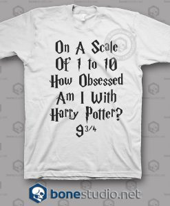On A Scale Of 1 To 10 Harry Potter Quote T Shirt
