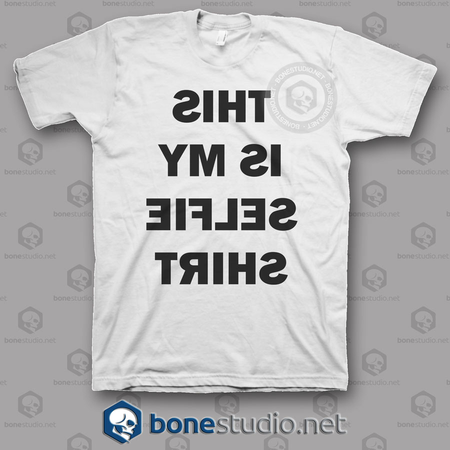 This Is My Selfie Shirt Funny T Shirt