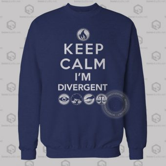 Keep Calm I'm Divergent Quote Sweatshirt