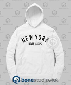 New York Never Sleeps Hoodies