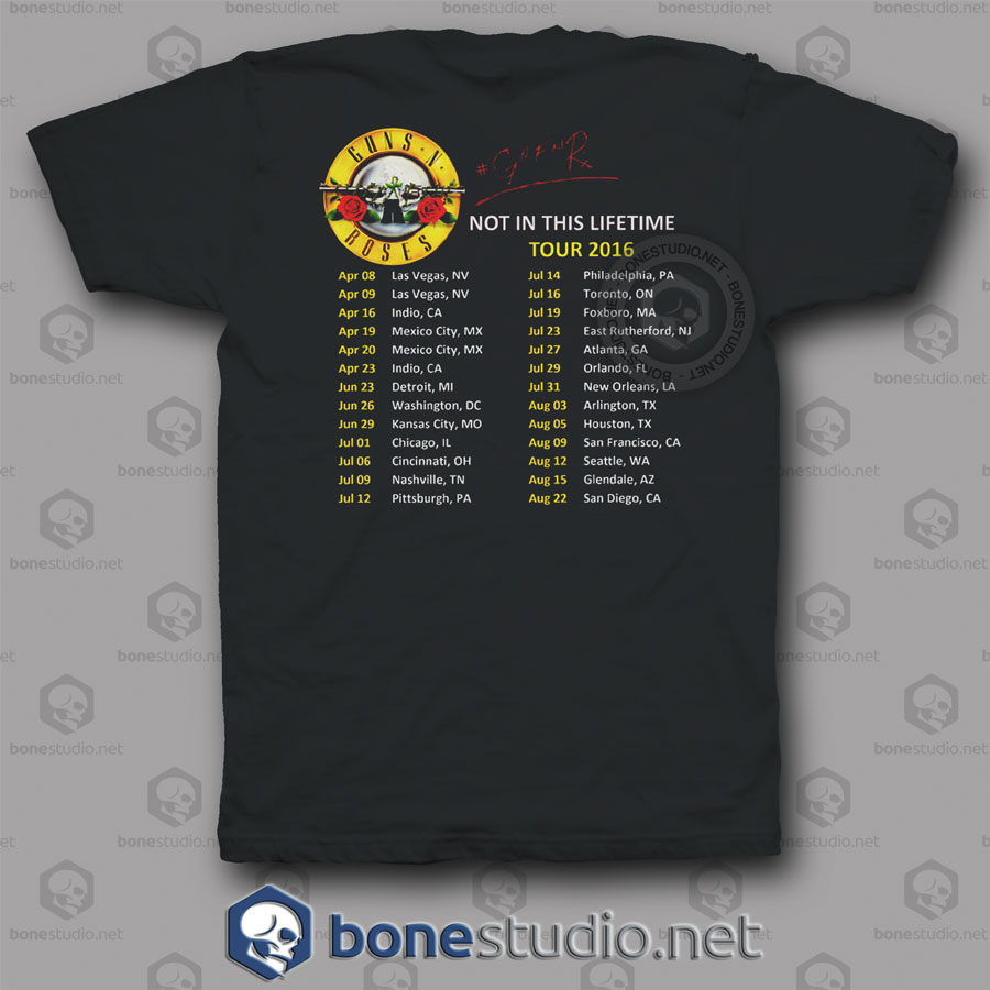 Not In This Lifetime Tour 2016 Guns N Roses Band T Shirts