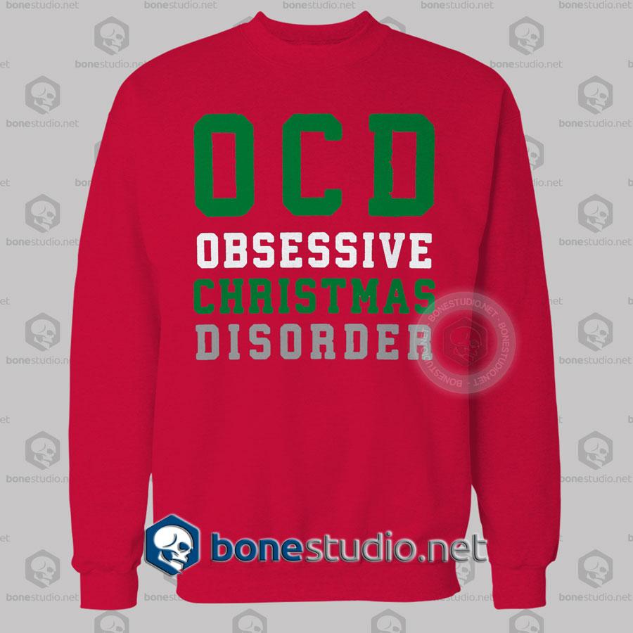 Ocd Obsessive Christmas Disorder Christmas Sweatshirt