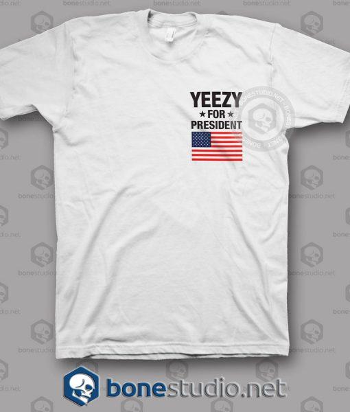 Yeezy For President T Shirt