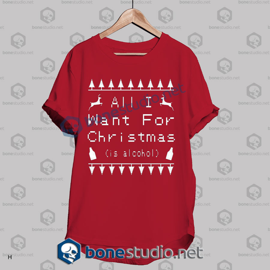 All I Want For Christmas T Shirt