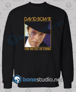 David Bowie Quote Sweatshirt