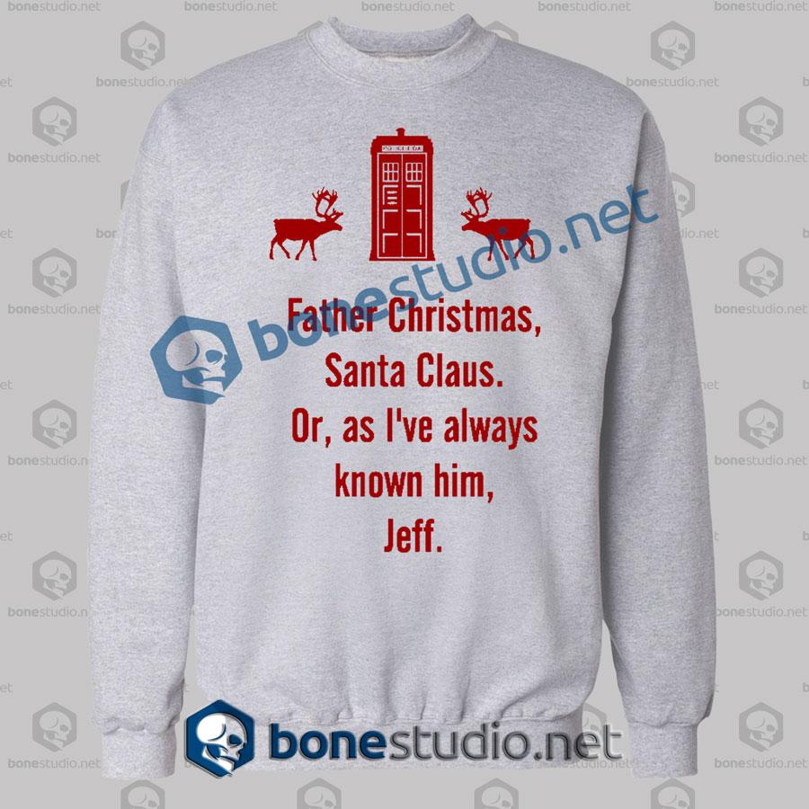 Father Christmas Santa Claus Christmas Sweatshirt