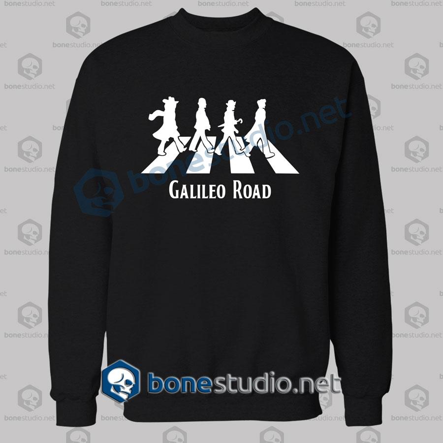 galileo road the beatles abbey road funny sweatshirt