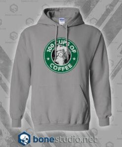 100 Cups Of Coffee Hoodies