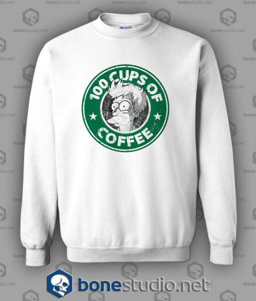 100 Cups Of Coffee Sweatshirt
