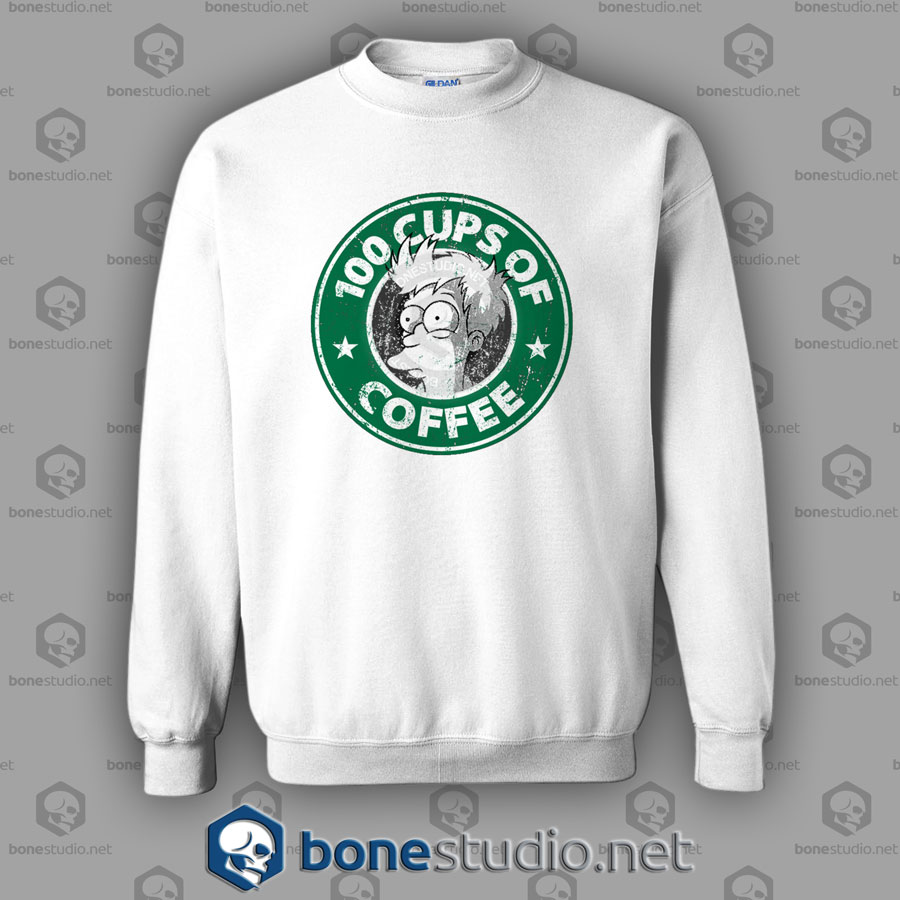 100 Cups Of Coffee Sweatshirt