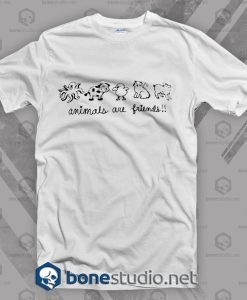 Animals Are Friends T Shirt