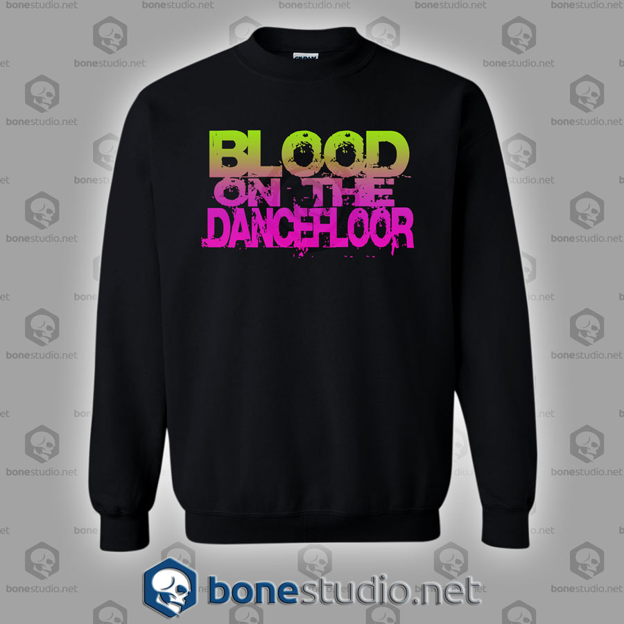 Blood On The Dance Floor Band Sweatshirt