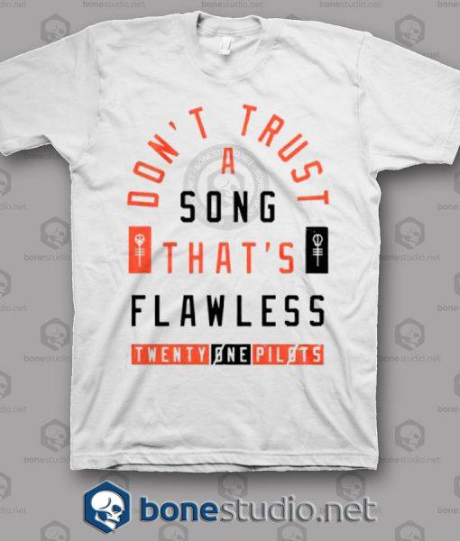 Flawless Song Twenty One Pilots Band T Shirt