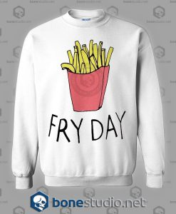 Fry Day Sweatshirt