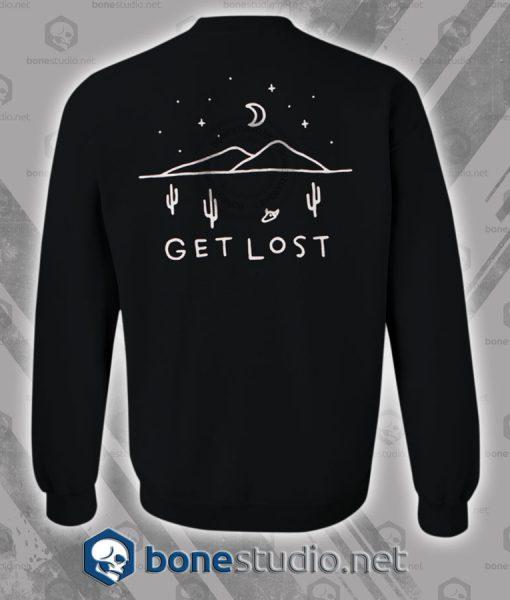 Get Lost Sweatshirt