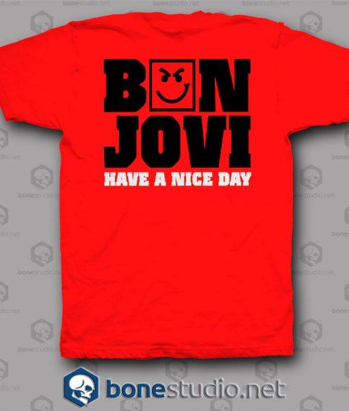 Have A Nice Dream Bon Jovi Band T Shirt