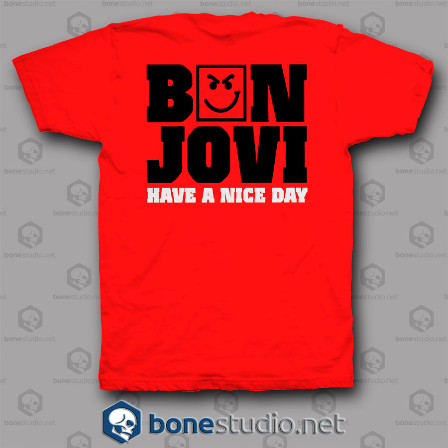 Have A Nice Dream Bon Jovi Band T Shirt