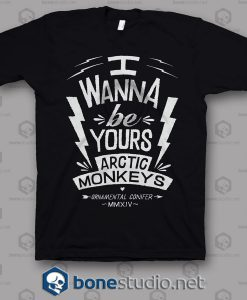 I Wanna Be Yours Arctic Monkeys Band T Shirt