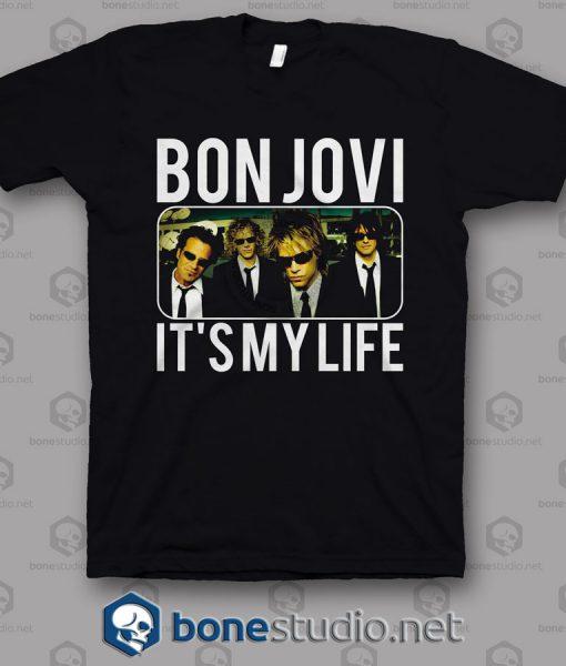 It's My Life Bon Jovi Band T Shirt