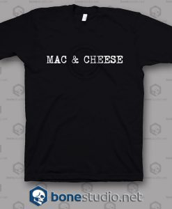 Mac & Cheese T Shirt