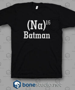 Na 16 Batman T Shirt