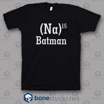 Na 16 Batman T Shirt