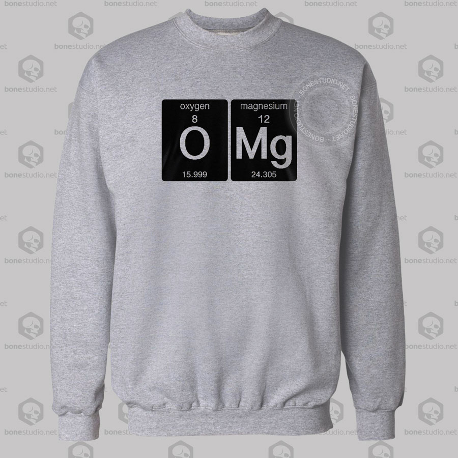 Omg Science Sweatshirt