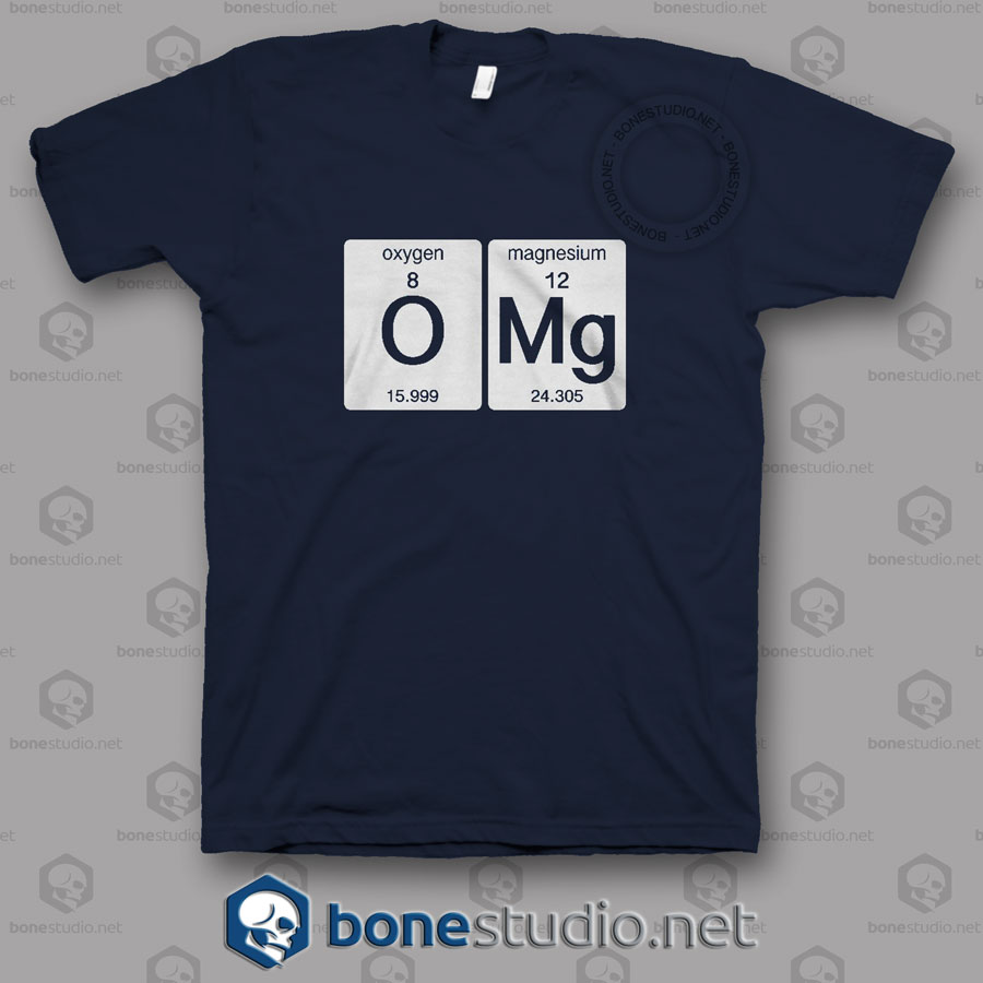Omg Science T Shirt