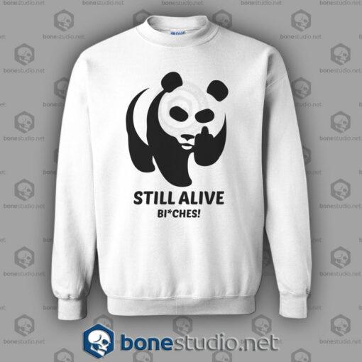 Still Alive Bitches Sweatshirt