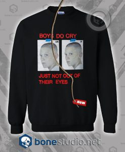 Boys Do Cry Sweatshirt