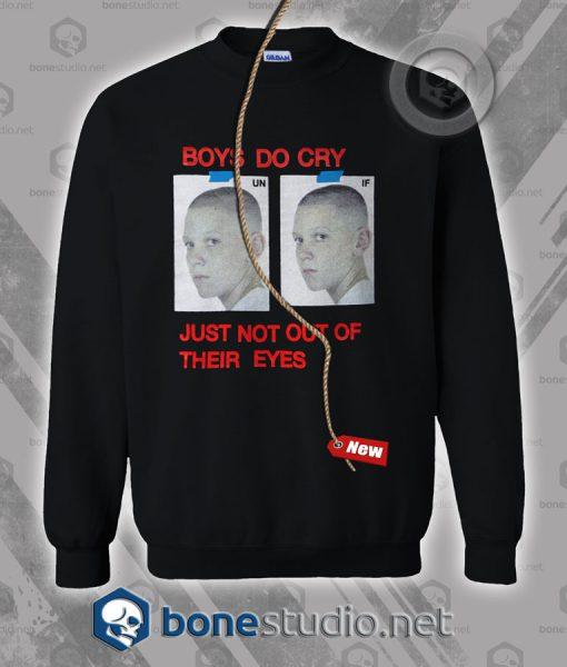 Boys Do Cry Sweatshirt