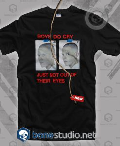Boys Do Cry T Shirt