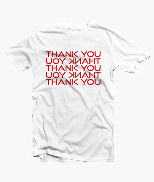 Thank You T Shirt Good Times