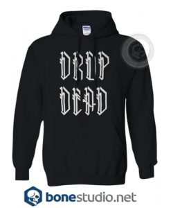 Drop Dead Hoodies